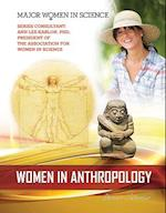 Women in Anthropology (Major Women in Science)