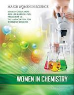 Women in Chemistry (Major Women in Science)
