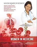 Women in Medicine (Major Women in Science)