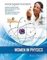 Women in Physics (Major Women in Science)