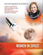 Women in Space (Major Women in Science)