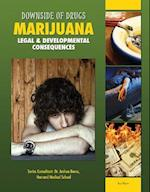 Marijuana (Downside of Drugs)