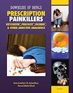Prescription Painkillers (Downside of Drugs)