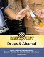 Drugs & Alcohol (Safety First)