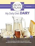 My Daily Diet: Dairy (On My Plate)