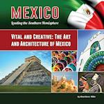 Vital and Creative (Mexico Leading the Southern Hemisphere)