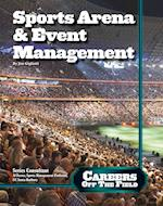 Sports Arena and Event Management (Careers Off the Field, nr. 10)