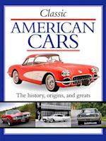 Classic American Cars (Classic Cars and Bikes Collection)