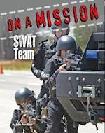 SWAT Team (On a Mission)