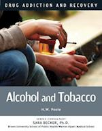Alcohol and Tobacco (Drug Addiction and Recovery)