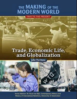 Trade Economic Life and Globalisation