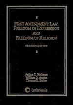 First Amendment Law af Arthur D. Hellman, William D. Araiza, Thomas E. Baker