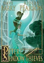 Peter and the Shadow Thieves (The Starcatchers)
