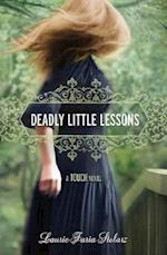Deadly Little Lessons af Laurie Faria Stolarz