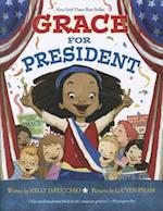 Grace for President af LeUyen Pham, Kelly DiPucchio