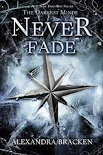 Never Fade (Darkest Minds)
