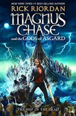 The Ship of the Dead (Magnus Chase and the Gods of Asgard, nr. 3)
