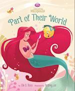 Part of Their World (Disney Princess The Little Mermaid)