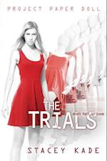 The Trials af Stacey Kade