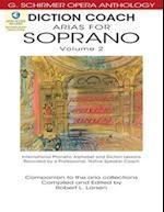Arias for Soprano (Diction Coach - G. Schirmer Opera Anthology, nr. 2)