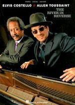 Elvis Costello & Allen Toussaint, The River in Reverse