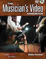 The Musician's Video Handbook (Music Pro Guides)