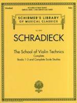 The School of Violin Technics Complete (Schirmer's Library of Musical Classics)
