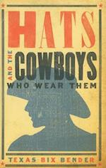 Hats and the Cowboys Who Wear Them