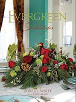 Evergreen Tabletops af Robert Waite