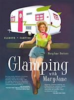 Glamping with MaryJane