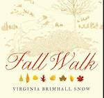 Fall Walk af Virginia Snow