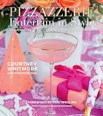 Pizzazzerie: Entertain in Style