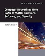 Computer Networking for LANs to WANs (Networking (Course Technology))