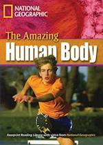 The Amazing Human Body (Footprint Reading Library Level 7)