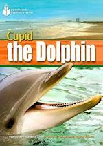 Cupid the Dolphin (Footprint Reading Library, Level 4)