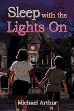 Sleep with the Lights on af Michael Arthur