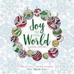 Adult Coloring Book: Joy to the World (Majestic Expressions)