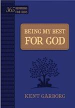 Being My Best for God: 365 Devotions for Kids (Blue)