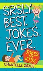 Srsly Best Jokes Ever