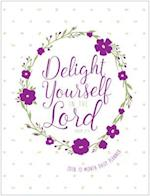 Delight Yourself in the Lord 12-Month Daily Planner