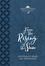 From the Rising of the Sun: Devotions of Praise and Thanksgiving