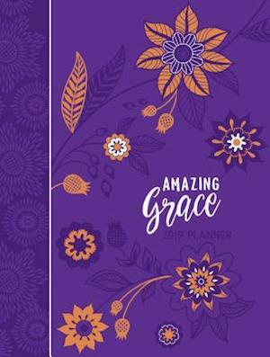 2019 16-Month Weekly Planner: Amazing Grace, Purple with Orange Flowers