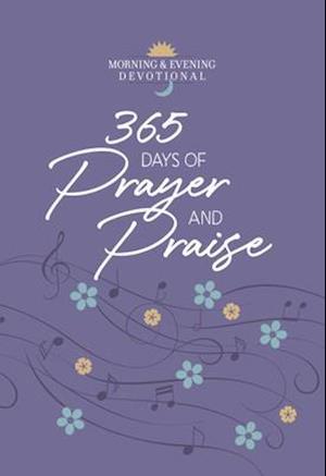365 Days of Prayer and Praise
