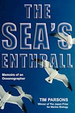 The Sea's Enthrall: Memoirs of an Oceanographer af Tim Parsons