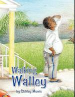 Walking Walley af Shirley Morris