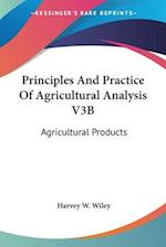 Principles and Practice of Agricultural Analysis V3b af Harvey Washington Wiley