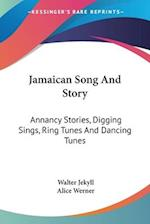Jamaican Song and Story af Alice Werner, Walter Jekyll
