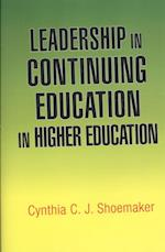 Leadership in Continuing Education in Higher Education
