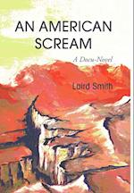 An American Scream