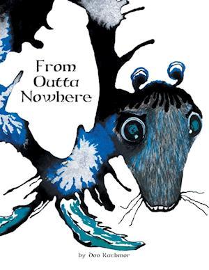 Bog, paperback From Outta Nowhere af Don Kachmor